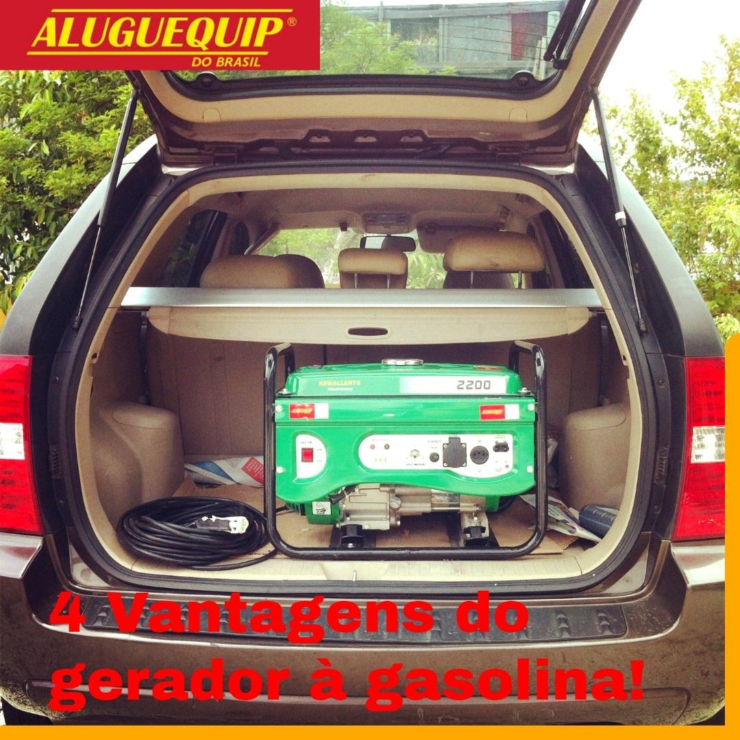 4 vantagens do gerador à gasolina!